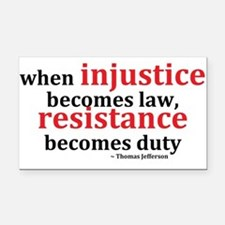Injustice Resistance Rectangle Car Magnet