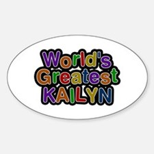 World's Greatest Kailyn Oval Decal
