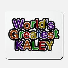 World's Greatest Kaley Mousepad