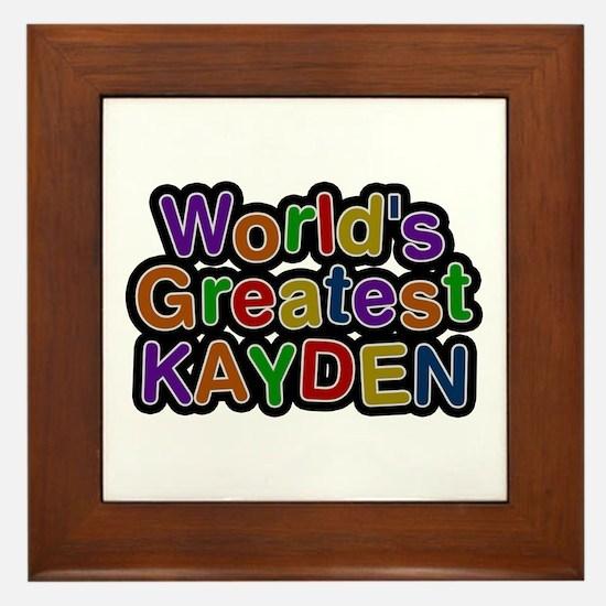 World's Greatest Kayden Framed Tile