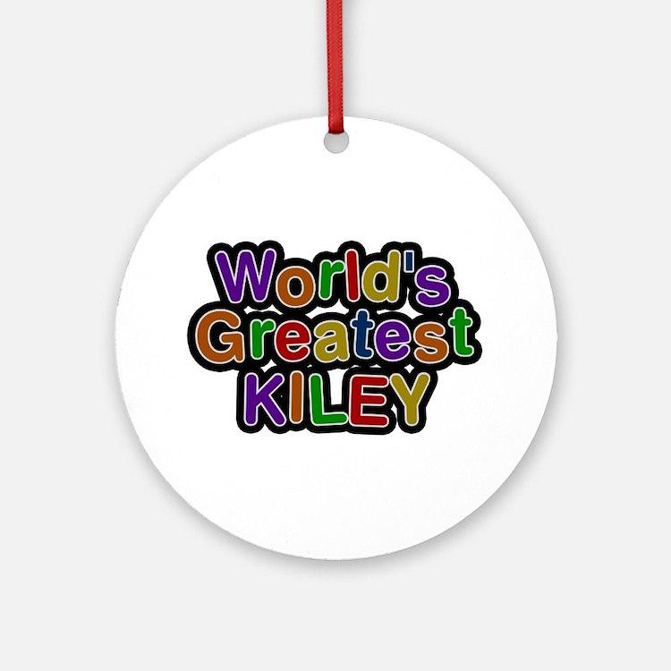 World's Greatest Kiley Round Ornament