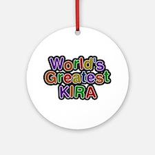 World's Greatest Kira Round Ornament