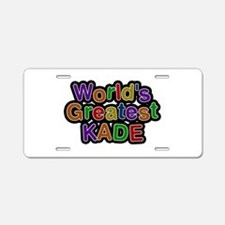 World's Greatest Kade Aluminum License Plate