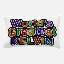 World's Greatest Kelvin Pillow Case
