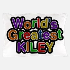World's Greatest Kiley Pillow Case