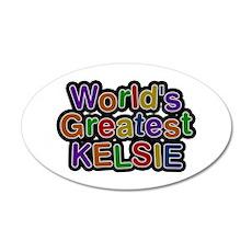 World's Greatest Kelsie Wall Decal