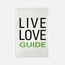Live Love Guide Rectangle Magnet