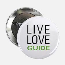 """Live Love Guide 2.25"""" Button"""