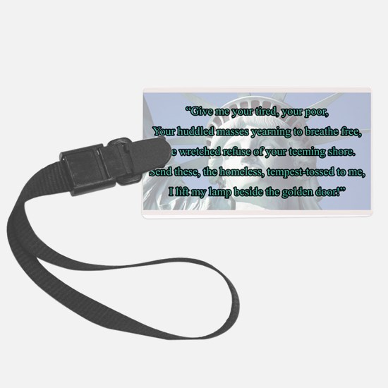 Lady Liberty's Give Me Your Tire Luggage Tag