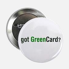 """got Green Card 2.25"""" Button"""