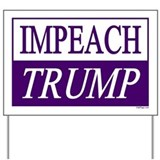 Impeach trump then impeach pence Yard Signs