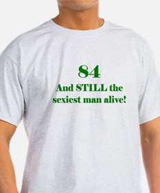 84 Still Sexiest 1 Green T-Shirt