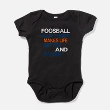 Foosball Players Makes Life Better A Baby Bodysuit