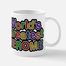 Worlds Greatest Jerome Mugs