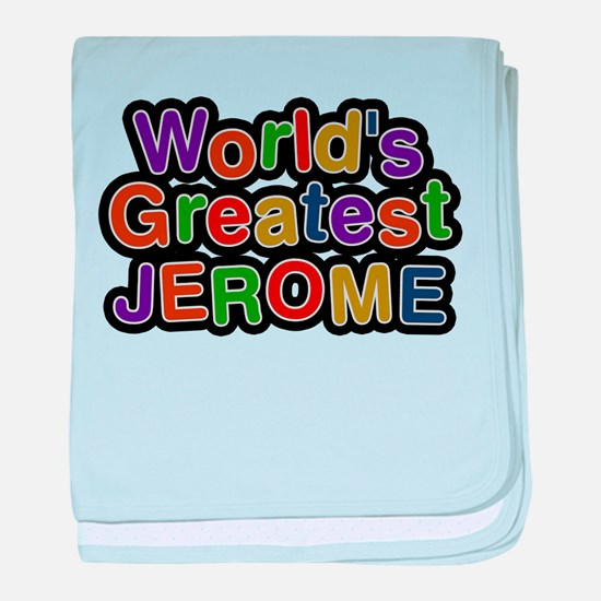 Worlds Greatest Jerome baby blanket