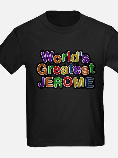 Worlds Greatest Jerome T-Shirt