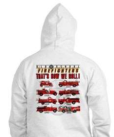 FIREFIGHTERS HOW WE ROLL Hoodie