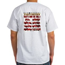 FIREFIGHTERS HOW WE ROLL T-Shirt