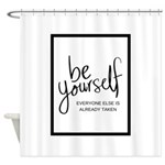 Be Yourself Printable Shower Curtain