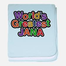 Worlds Greatest Jana baby blanket
