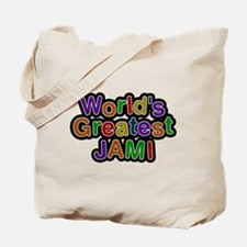 Worlds Greatest Jami Tote Bag