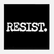 RESIST. Tile Coaster