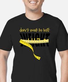 Don't Wait T-Shirt