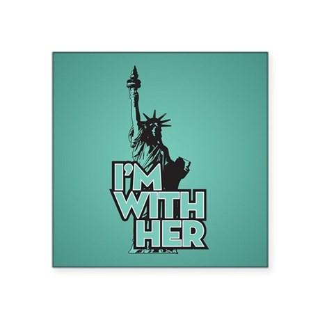 I'm With Her Lady Liberty Sticker