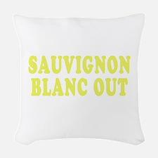 Sauvignon Blanc Out Woven Throw Pillow
