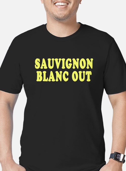 Sauvignon Blanc Out T-Shirt