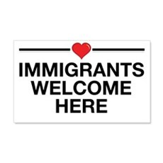 Immigrants Welcome Here Wall Decal