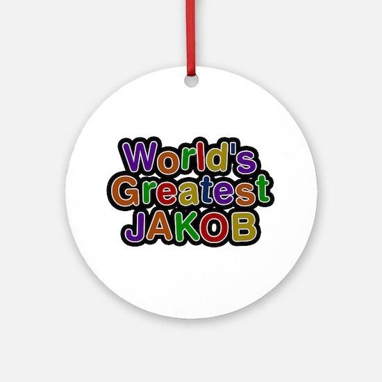 World's Greatest Jakob Round Ornament
