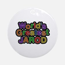 World's Greatest Jarod Round Ornament