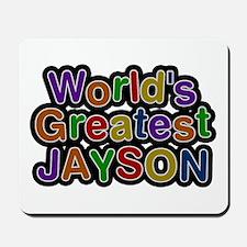World's Greatest Jayson Mousepad