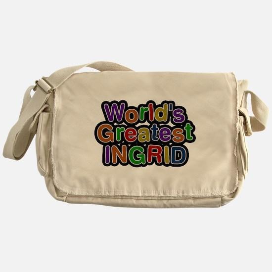 Worlds Greatest Ingrid Messenger Bag
