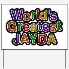 World's Greatest Jayda Yard Sign