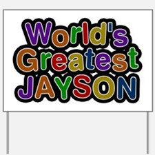 World's Greatest Jayson Yard Sign
