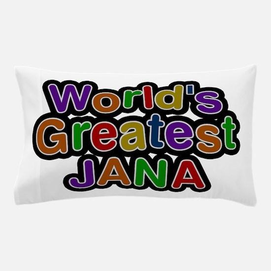 World's Greatest Jana Pillow Case