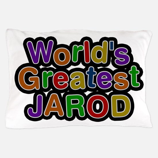 World's Greatest Jarod Pillow Case