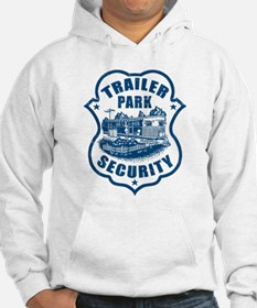 Trailer Park Security Hoodie