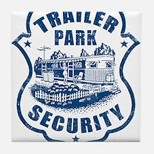 Trailer Park Security Tile Coaster