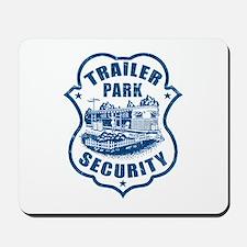 Trailer Park Security Mousepad