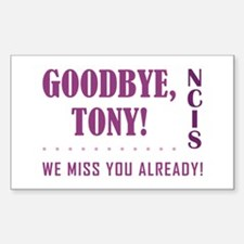 GOODBYE, TONY! Decal