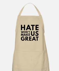 Hate Won't Make US Great Apron