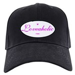 Loveaholic Black Cap