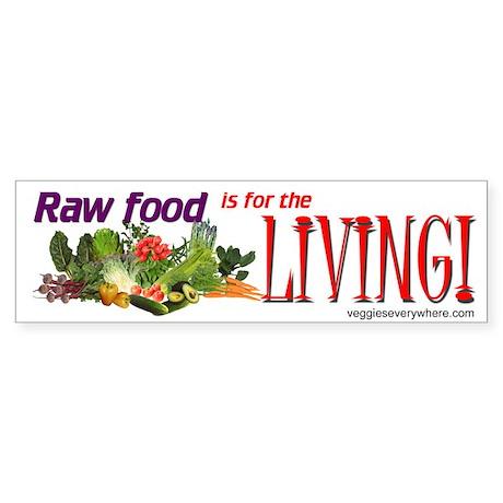 Raw Food Bumper Sticker