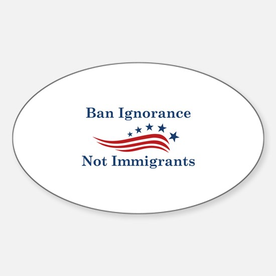 Ban Ignorance Sticker (Oval)