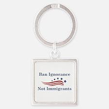 Ban Ignorance Square Keychain