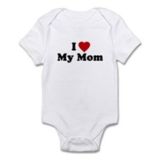 I Love [heart] My Mom Infant Creeper