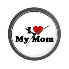 I Love [heart] My Mom Wall Clock